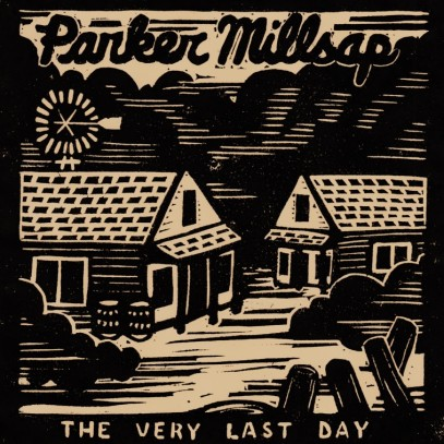 Parker Millsap - Cover - The Very Last Day